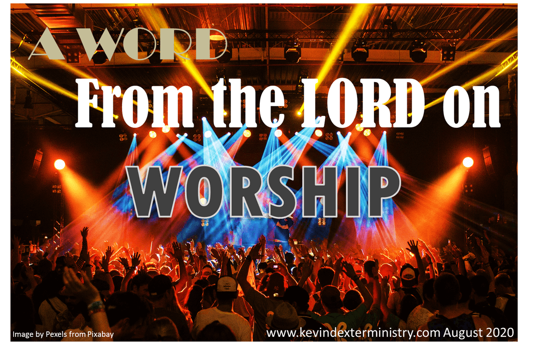 a-word-from-the-Lord-on-worshipping-Him-2-8-2020