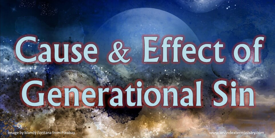 CAUSE & EFFECT OF GENERATIONAL SIN COVER
